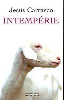 Intempérie, Carrasco, Jesús