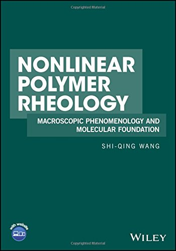 Pdf Engineering Nonlinear Polymer Rheology: Macroscopic Phenomenology and Molecular Foundation