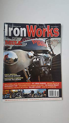 (Iron Works Magazine May/June 2010 Vol.20 No.4)