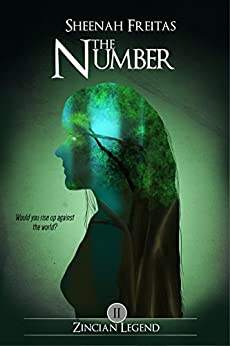 The Number (Zincian Legend Book 2) by [Freitas, Sheenah]