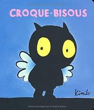 Croque-bisous par  Kimiko
