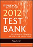 img - for Wiley CPA Exam Review 2012 Test Bank 1 Year Access, Regulation book / textbook / text book