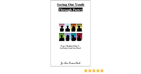 Saving Our Youth Through Poetry