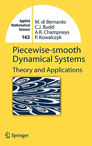 Piecewise-smooth Dynamical Systems: Theory and Applications (Applied Mathematical Sciences) (Application Of Integral Calculus In Electronics Engineering)