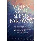 When God Seems Far Away 0842379916 Book Cover