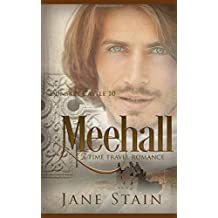 Meehall: A Time Travel Romance (Dunskey Castle)