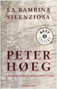 Peter Høeg - La bambina silenziosa (2008)