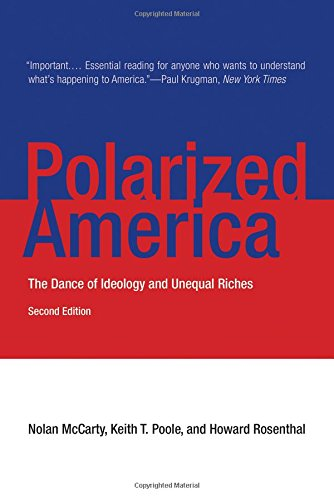 Polarized America: The Dance of Ideology and Unequal Riches (Walras-Pareto Lectures)