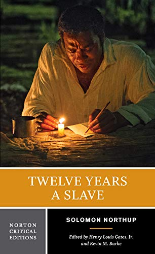 Twelve Years a Slave (First Edition) (Norton Critical Editions)