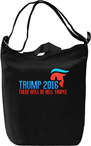 There Will Be Hell Toupee Borsa Giornaliera Canvas Canvas Day Bag| 100% Premium Cotton Canvas| DTG Printing|