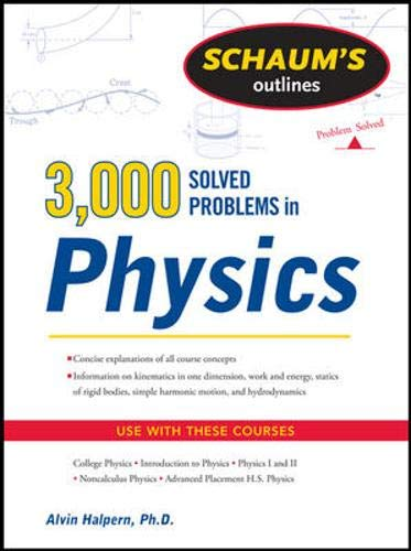 Schaum's 3,000 Solved Problems in Physics (Schaum's Outlines)