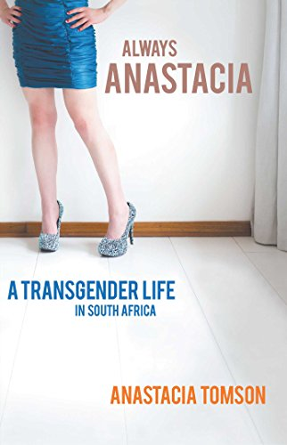 Always Anastacia: A Transgender Life in South Africa