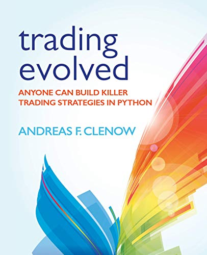 Trading Evolved: Anyone can Build Killer Trading Strategies in Python por Andreas Clenow