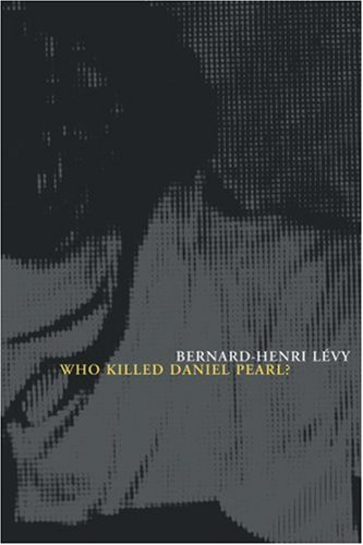 - Who Killed Daniel Pearl?