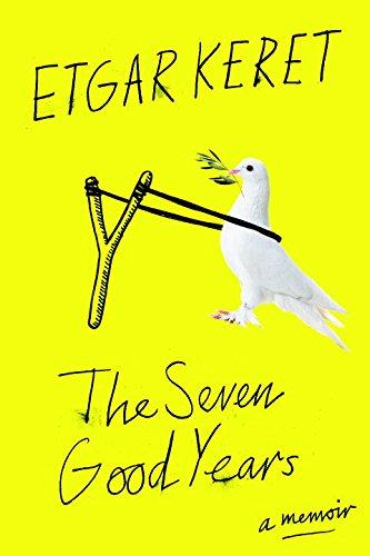 """""""The Seven Good Years - A Memoir"""" av Etgar Keret"""