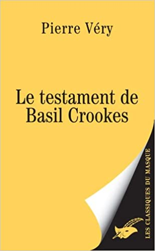 Le testament de Basil Crookes