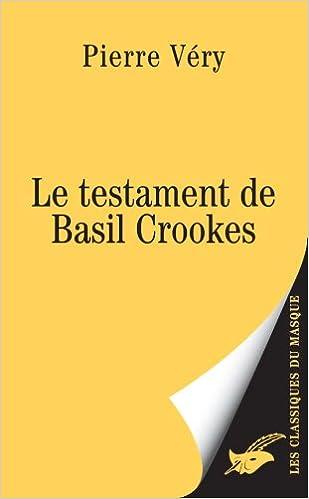 Le testament de Basil Crookes