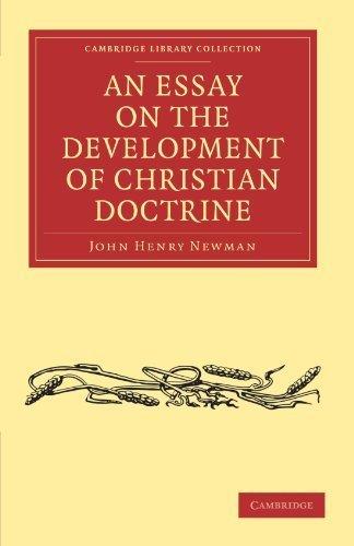 An essay on the development of Christian doctrine [FACSIMILE]