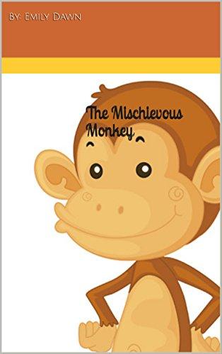 Mischievous Monkey (The Mischievous Monkey)