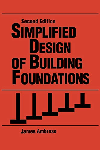 - Simplified Design of Building Foundations, 2nd Edition