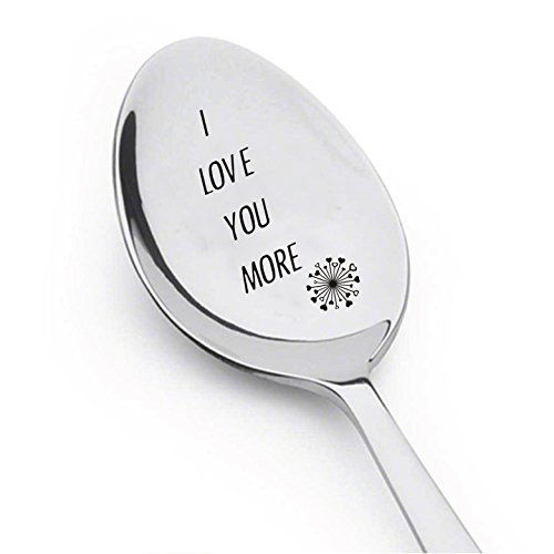 Unique I Love You Gifts - I Love You More Spoon- Inspirational Gift- Rocking Gift For Boyfriend - Rocking Gift for Girlfriend - Best Selling Item - Gift for Him - Gift for Her - Lovers Gift # A3