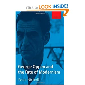George Oppen and the Fate of Modernism Peter Nicholls