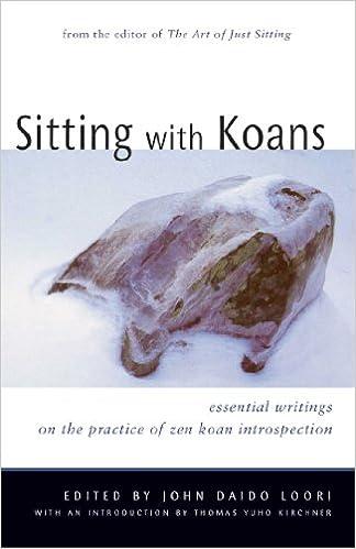 Sitting with Koans: Essential Writings on Zen Koan Introspection