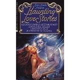 Haunting Love Stories
