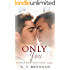 Only You (Robson Brothers Book 3)