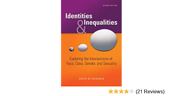 Class inequality intersecting race sex sexualities