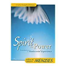 Spirit and Power: Foundations of Pentecostal Experience