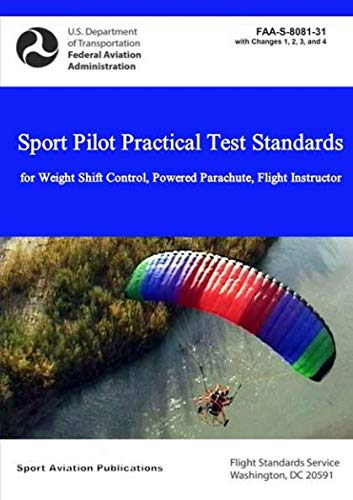 Sport Pilot Practical Test Standards - Weight Shift Control, Powered Parachute, Flight Instructor
