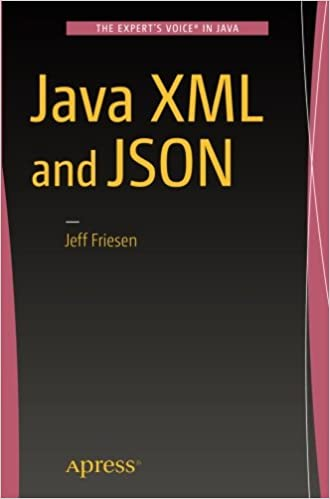 java xml and json 1st ed edition