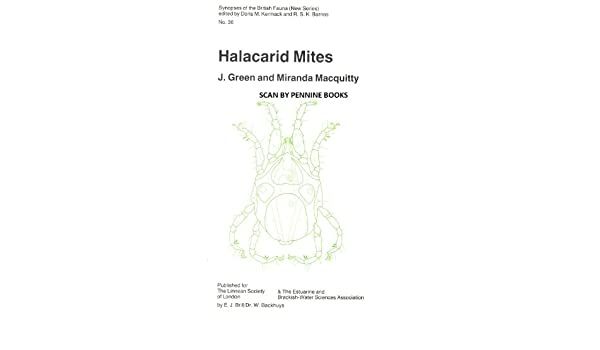halacarid mites (arachnida: acari): keys and notes for the identification  of the species (synopses of the british fauna) paperback – december 1, 1987