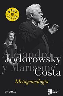 Metagenealogía par Alejandro Jodorowsky/Marianne Costa