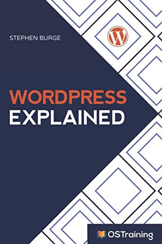 WordPress Explained: Your Step-by-Step Guide to WordPress (2019 Edition)