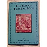 Tale of Two Bad Mice, Outlet Book Company Staff and Random House Value Publishing Staff, 0517142120