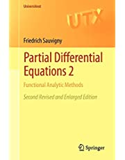 Partial Differential Equations 2: Functional Analytic Methods