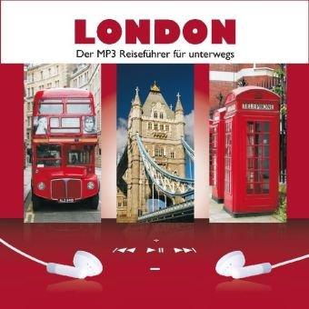 LONDON. Der MP3 Reiseführer für unterwegs.