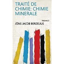 Traité de chimie: Chimie minerale Volume 3 (French Edition)