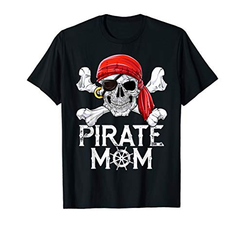 (Pirate Mom T shirt Jolly Roger Skull & Crossbones Flag)
