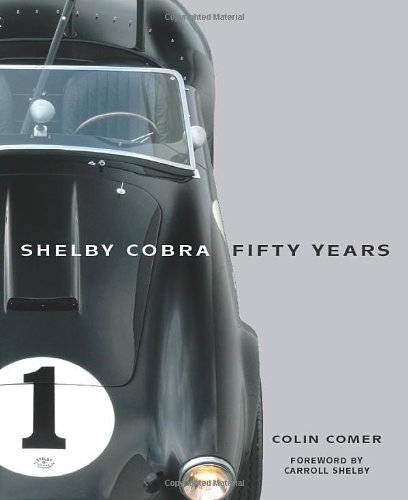 Read Online Shelby Cobra Fifty Years pdf epub