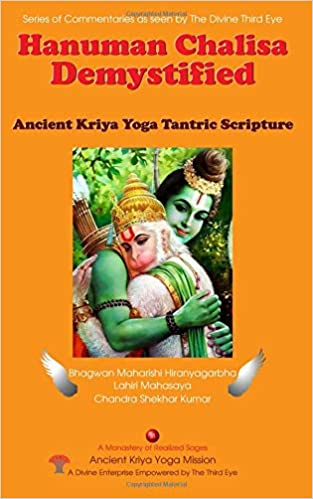 Hanuman Chalisa Demystified: Ancient Kriya Yoga Tantric