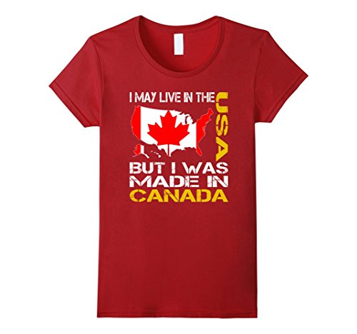 womens-i-may-live-in-the-usa-but-i-was-made-in-canada-t-shirt-small-cranberry