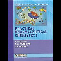 PRACTICAL PHARMACEUTICAL CHEMISTRY - I