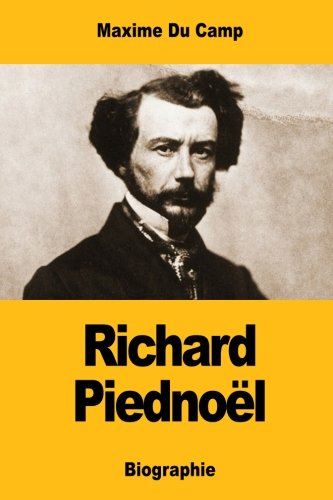 Richard Piednoël (French Edition) PDF ePub fb2 ebook