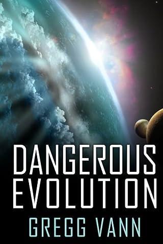 Dangerous Evolution (Dangerous Evolution)