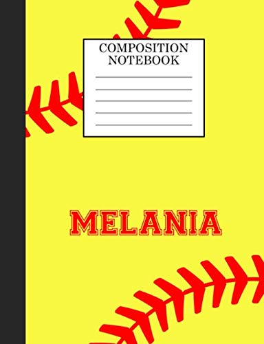 Melania Composition Notebook: Softball Composition Notebook Wide Ruled Paper for Girls Teens Journal for School Supplies | 110 pages 7.44x9.269 por Sarah Blast