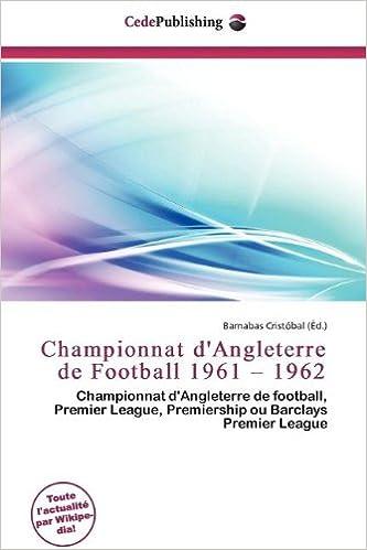 Livres gratuits en ligne Championnat D'Angleterre de Football 1961 - 1962 epub pdf