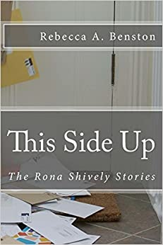 Book This Side Up: Volume 4 (The Rona Shively Stories)
